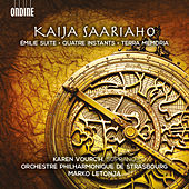 Saariaho: Émilie suite, Quatre instants & Terra memoria by Various Artists