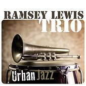 Urban Jazz by Ramsey Lewis