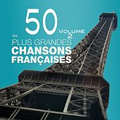 Les 50 plus grandes chansons françaises, vol. 2 (French Songs) de Various Artists