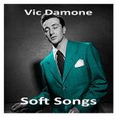 Soft Songs von Vic Damone
