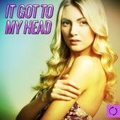 It Got to My Head von Various Artists