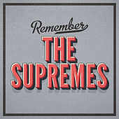 Remember de The Supremes