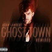 Ghost Town (Remixes) by Adam Lambert