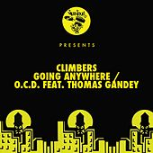 Going Anywhere / O.C.D. feat. Thomas Gandey by The Climbers