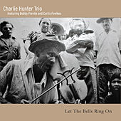 Let the Bells Ring On de Charlie Hunter