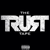 The Trust Tape (feat. Uncle Black) - Single by 38 Spesh