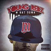 M Hat Down by Young Rebz