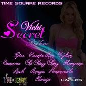Vicki Secret Riddim by Various Artists