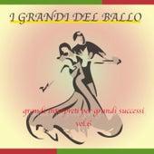 I Grandi Del Ballo, Vol. 6 by Various Artists