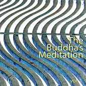 The Buddha's Meditation, Vol. 1 de Various Artists
