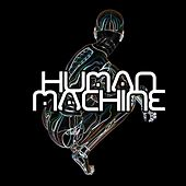 Human Machine by Silverfilter