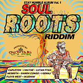Stay Humble Album Vol. 1: Soul Roots Riddim de Various Artists