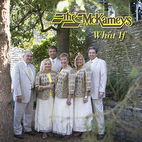 What If by The McKameys