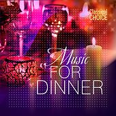 Classical Choice: Music for Dinner by Various Artists