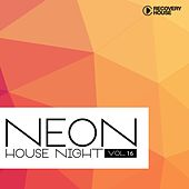 Neon House Night, Vol. 16 di Various Artists