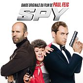 Spy (Bande originale du film de Paul Feig) von Various Artists