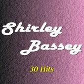 Shirley Bassey (30 Hits) von Shirley Bassey