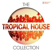 The Tropical House Collection von Various Artists