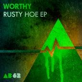 Rusty Hoe - Single by Worthy