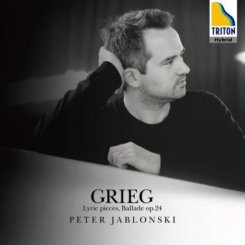 Grieg: Lyric Pieces and Ballade Op. 24 by Peter Jablonski
