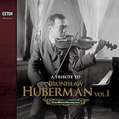 A Tribute to Bronislaw Huberman, Vol. 1 by Various Artists