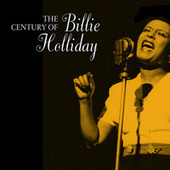 The Century of Billie Holiday de Billie Holiday