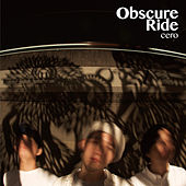 Obscure Ride by Cero
