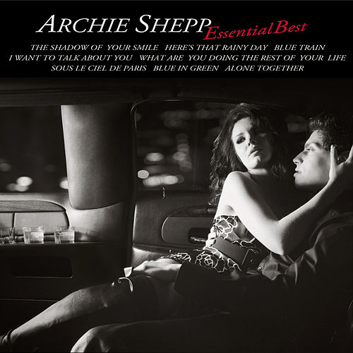 Essential Best by Archie Shepp