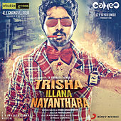 Trisha Illana Nayanthara (Original Motion Picture Soundtrack) by Various Artists