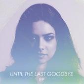 Until The Last Goodbye EP de Jackie Thomas