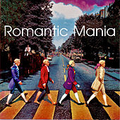 Romantic Mania by Various Artists