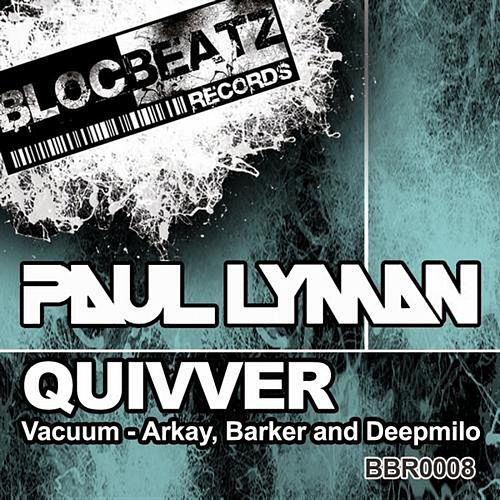 Quivver by Paul Lyman