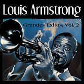 Grandes Éxitos, Vol. 2 by Louis Armstrong