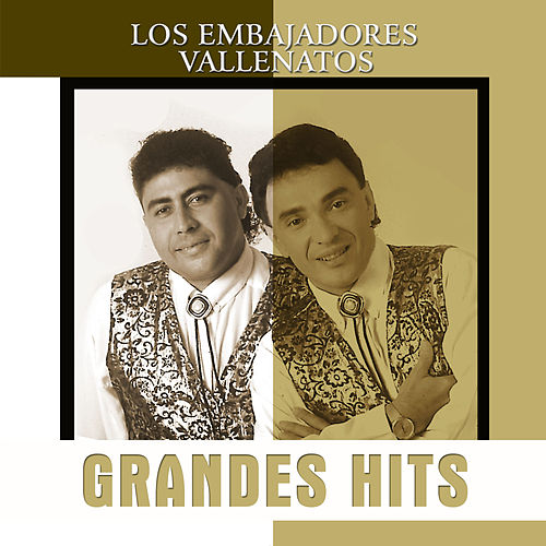 Grandes Hits: Los Embajadores Vallenatos de Robinson Damián