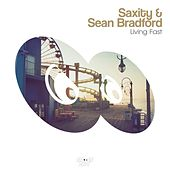 Living Fast by Saxity