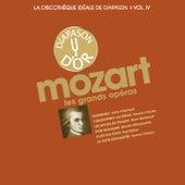 Mozart: Les grands opéras - La discothèque idéale de Diapason, Vol. 4 by Various Artists