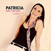 Don't Believe (Mallorca 2015) by Patricia (Die Stimme der BÖ)