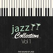 Jazz Collection, Vol. 1 (The Sound of Jazz) by Various Artists