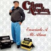 Ensenale a Mi Alma by Chon Arauza Y La Furia Colombiana