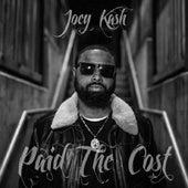 Paid the Cost von Joey Kash