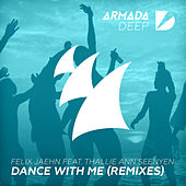Dance With Me (Remixes) di Felix Jaehn