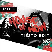 House Of Now (Tiësto Edit) de MOTi