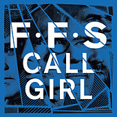 Call Girl by FFS