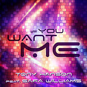 If You Want Me von Tony Hanson