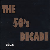 The 50's Decade Vol. 4 de Various Artists