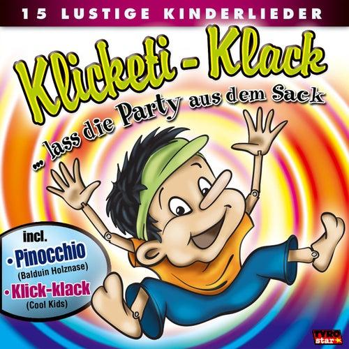 Klicketi-Klack ... Lass Die Party Aus Dem Sack by Various Artists