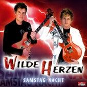 Samstag Nacht by Wilde Herzen