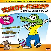 Schnipp-Schnapp... und die Party geht ab von Various Artists