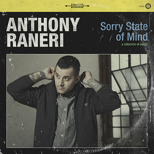 Sorry State Of Mind by Anthony Raneri