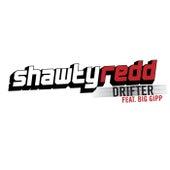 Drifter by Shawty Redd